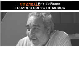 The 2017 Piranesi Prix de Rome Career Achievement Award to Portuguese Architect Eduardo Souto De Moura